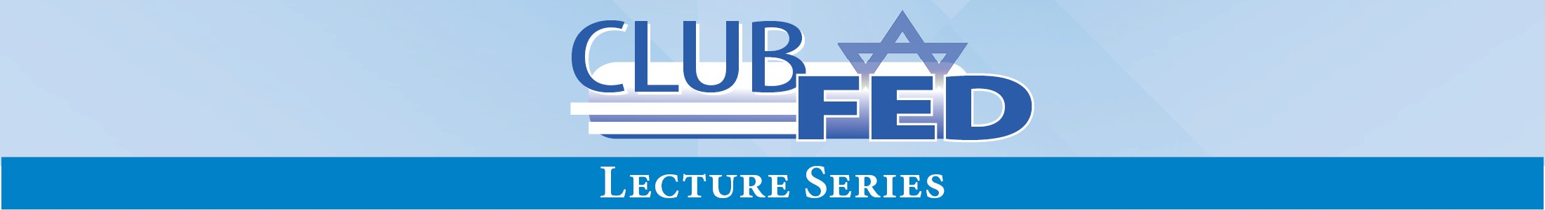 Club Fed Lecture Series HEADER_1.png