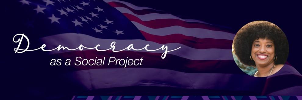 Democracy as a Social Project Header(1).jpg