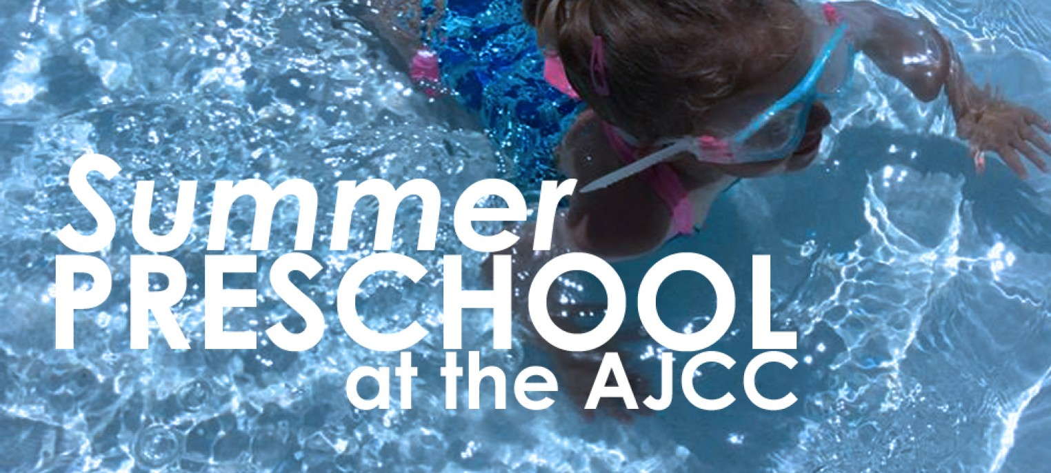 AJCC Preschool Summer Camp | The Knoxville Jewish Alliance