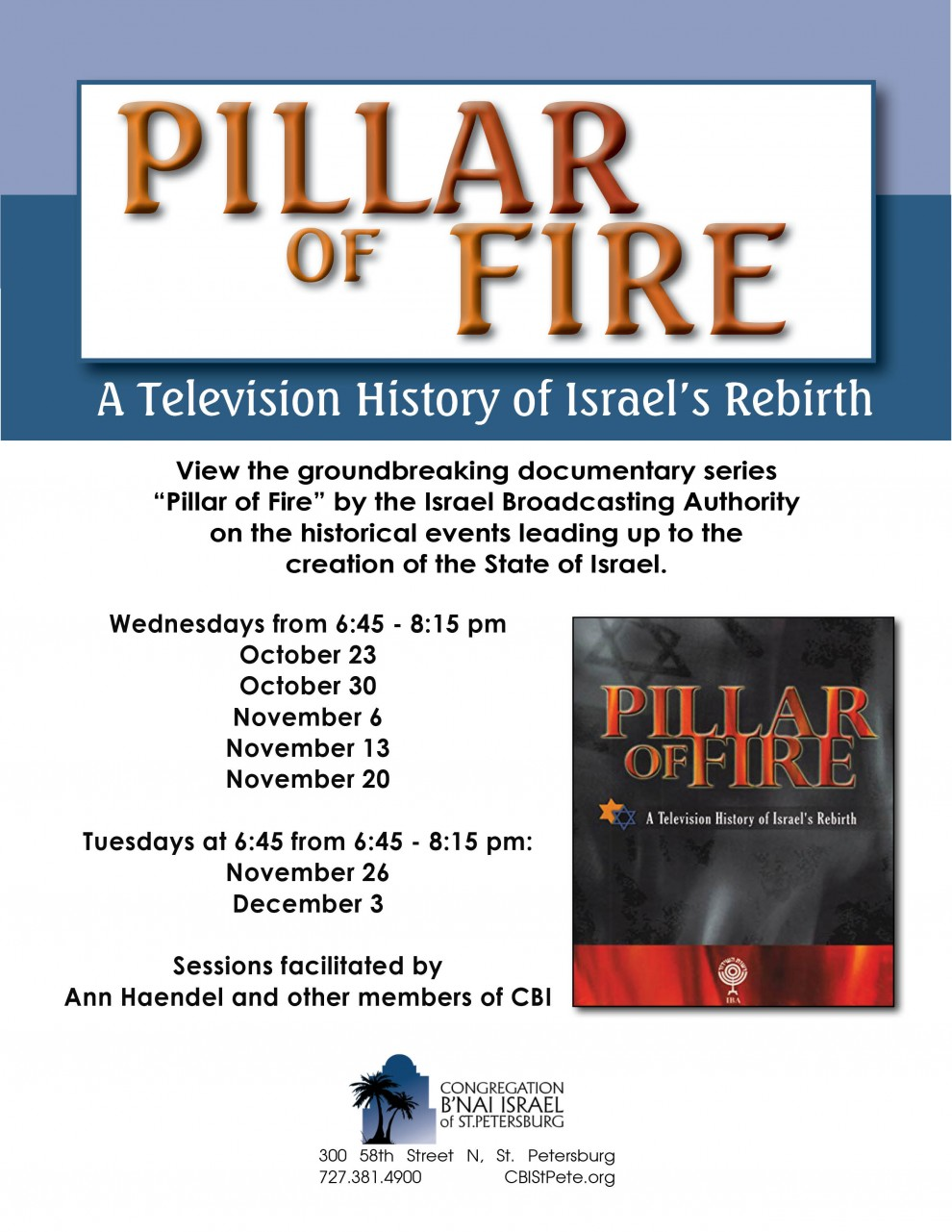 Pillar of Fire Documentary Series