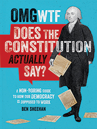 omg-wtf-does-the-constitution-actually-say