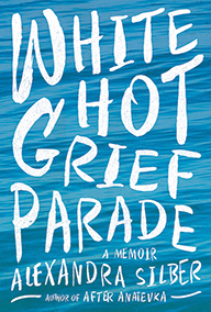 white-hot-grief-parade