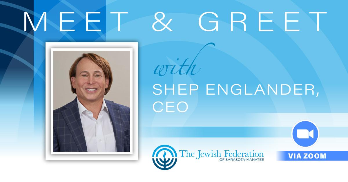 Meet & Greet CEO Shep Englander 1200x627 Sep2021.jpg