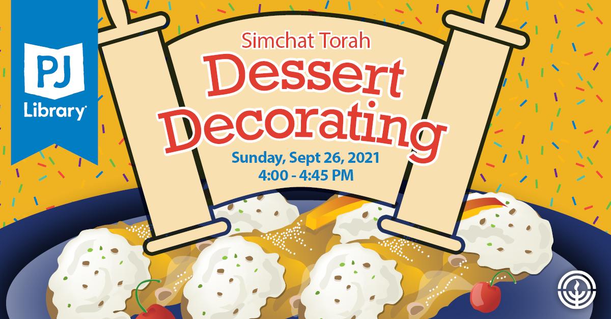 PJ Library Simchat Torah Dessert Decorating FB Graphic.png