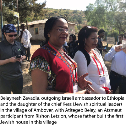 Belaynesh Zevadia, outgoing Israeli ambassador to Ethiopia and the daughter of the chief Kess