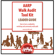 AARP Walk Audit Tool Kit (Leader Guide)